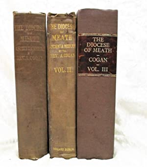 1862 THE DIOCESE OF MEATH, IRELAND History & Genealogy COMPLETE THREE VOLUME SET