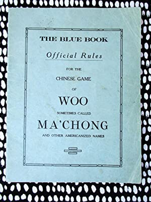 1922 RULES for the CHINESE GAME of WOO sometimes called MA'CHONG Published in San Francisco (MAHJ...