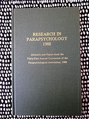 RESEARCH IN PARAPSYCHOLOGY 1988 Over 30 Abstracts & Papers Montreal Convention