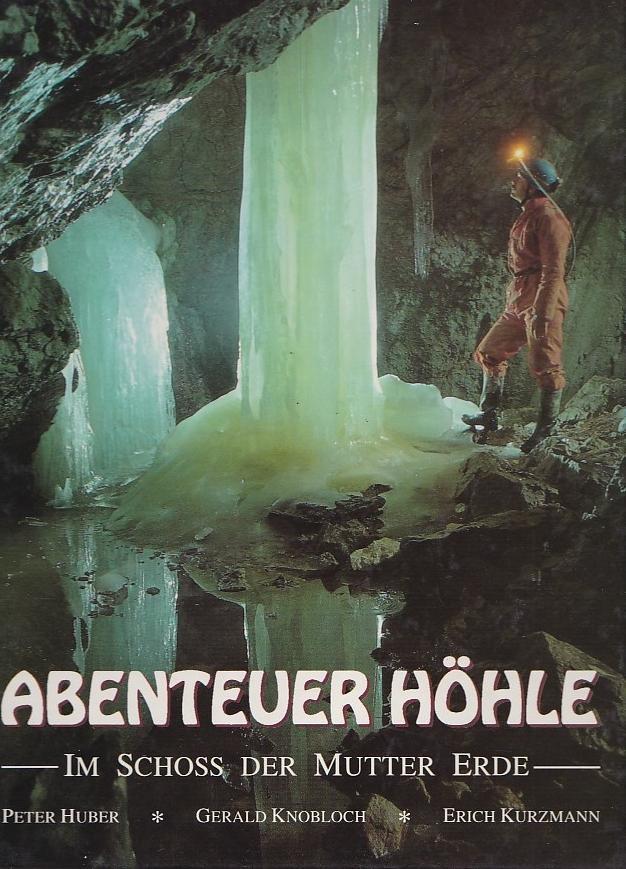 Abenteuer Höhle - im Schoss der Mutter Erde -