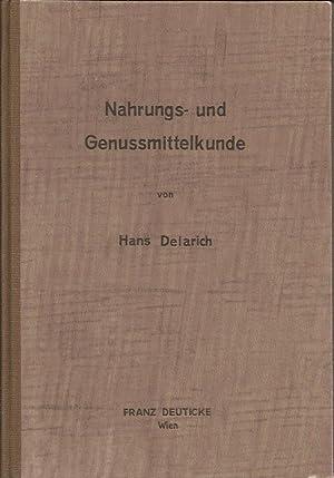 Nahrungs- und Genussmittelkunde: Delarich Hans