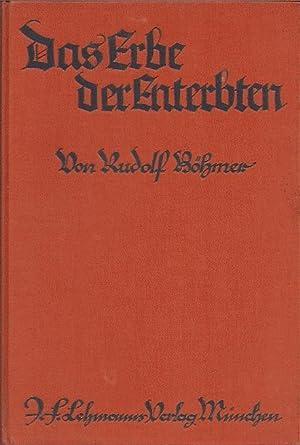 Das Erbe der Enterbten: Böhmer Rudolf