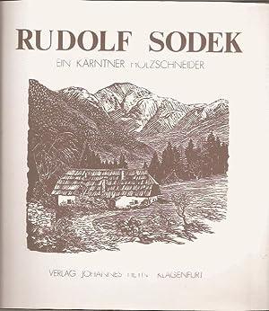 Ein Kärntner Holzschneider: Sodek Rudolf