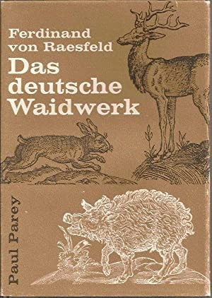 Das deutsche Waidwerk: von Raesfeld Ferdinand
