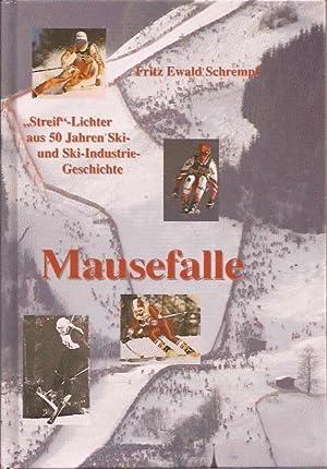 """Mausefalle, """"Streif-""""Lichter aus 50 Jahren Ski- und Ski-Industrie-Geschichte: Schrempf ..."""