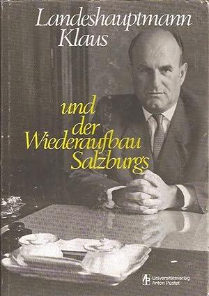 Landeshauptmann Klaus und der Wiederaufbau Salzburgs: Huber Wolfgang