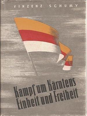 Kampf um Kärntens Einheit und Freiheit: Schumy Vinzenz