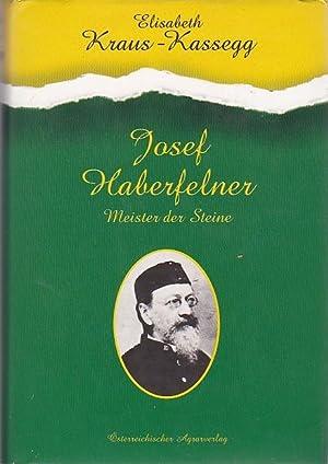 Josef Haberfelner Meister der Steine: Kraus - Kassegg