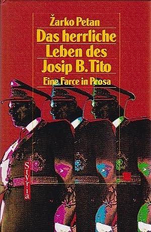 Das herrliche Leben des Josip B. Tito: Petan Zarko