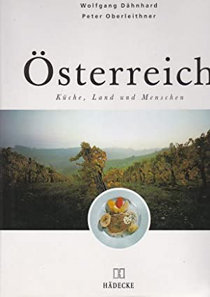 Österreich Küche, Land und Menschen: Dähnhard Wolfgang, Oberleithner