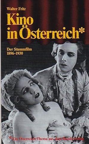 Kino in Österreich 1896 - 1930 der: Fritz Walter