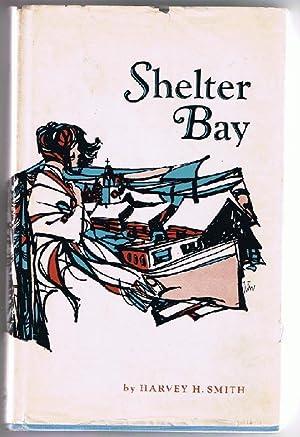 Shelter Bay: Harvey H. Smith