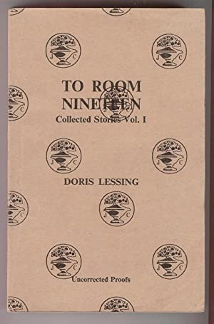 To Room Nineteen Collected Stories Vol. 1: Doris Lessing