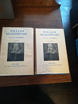 William Shakespeare: A Study Of Facts And Problems. Vol. I and II