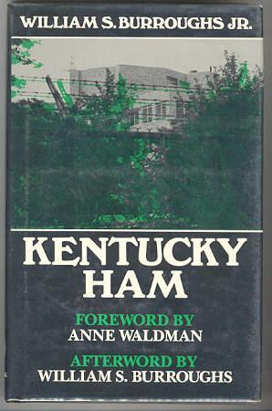 Kentucky Ham: William S. Burroughs