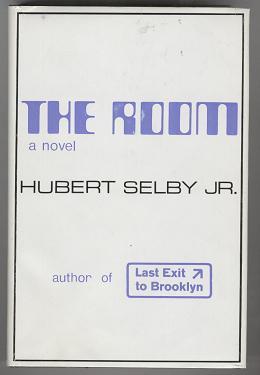The Room: Hubert Selby Jr.