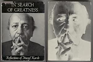 In Search Of Greatness: Reflections of Yousuf Karsh