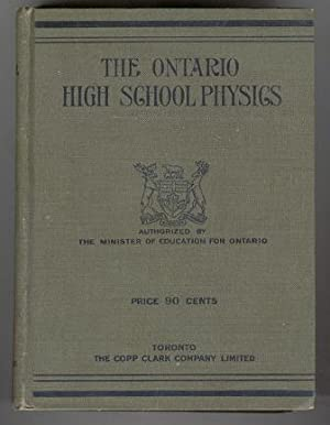 The Ontario High School Physics: F. W. Merchant, and C. A. Chant