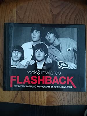 Rock & Rowlands Flashback. Five Decades Of Music Photography