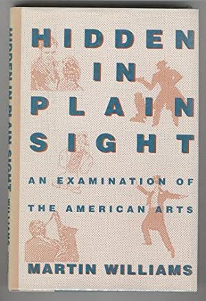 Hidden in Plain Sight: An Examination of the American Arts