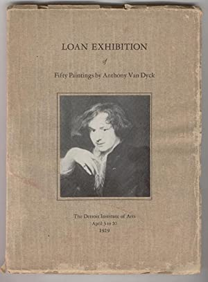 Eighth Loan Exhibition of Fifty Paintings By Anthony Van Dyck