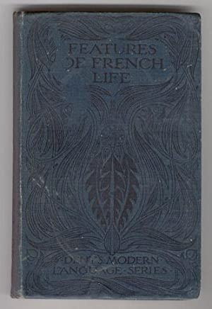 Features of French Life: First Part