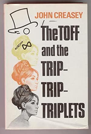 The Toff and the Trip- Trip- Triplets