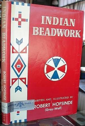Indian Beadwork: Robert Hofsinde (Gray-Wolf)