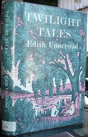 Twilight Tales: Edith Unnerstad, Translated
