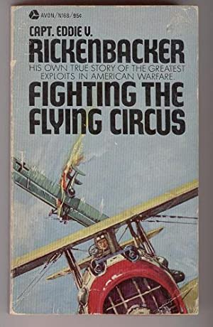 Fighting the Flying Circus: His Own True: Capt. Eddie V.
