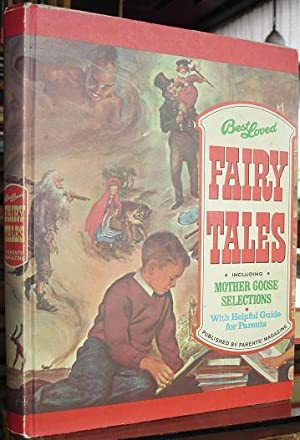 Best Loved Fair Tales, Including Mother Goose Selections