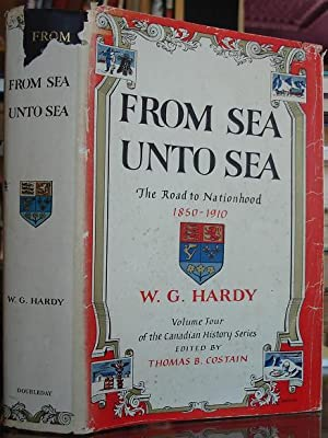 From Sea Unto Sea: The Road to: W. G. Hardy,