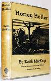 Honey Holler: A Play in Three Acts: Keith Mackaye