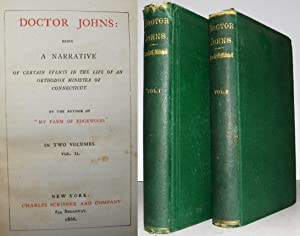 Doctor Johns: Being a Narrative of Certain Events in the Life of an Orthodox Minister in Connecti...