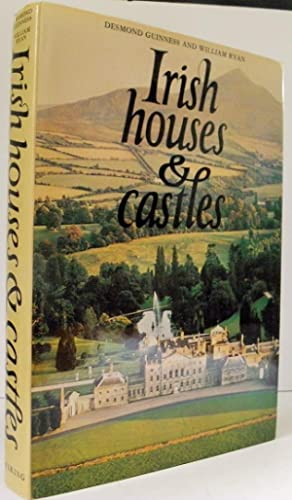 Irish Houses & Castles: Guinness, Desmond; Ryan,