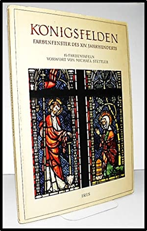 Konigsfelden Farbenfenster Des XIV. Jahrhunderts [Stained Glass of The Early Fourteenth Century ...