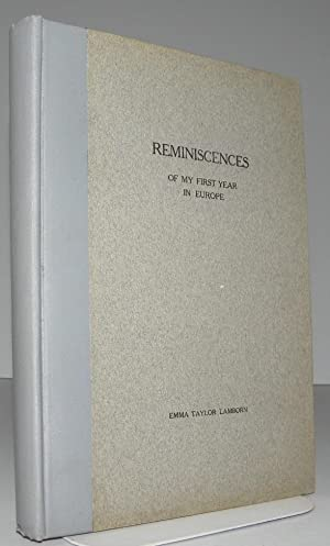 Reminiscences Of My First Year In Europe: Lamborn, Emma Taylor