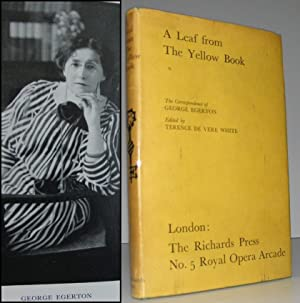 A Leaf from the Yellow Book. The Correspondence of George Egerton