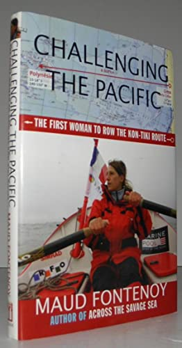 Challenging the Pacific: The First Woman to: Fontenoy, Maud