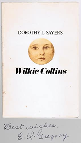 Wilkie Collins: A Critical and Biographical Study