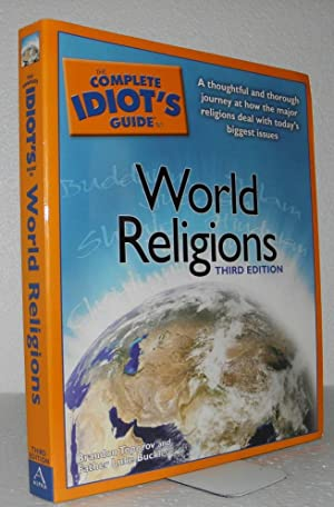 The Complete Idiot's Guide to World Religions, 3rd Edition