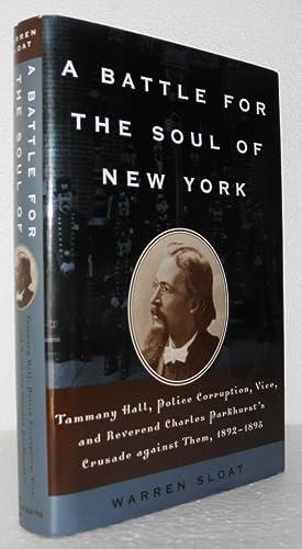 The Battle for the Soul of New York: Sloat, Warren
