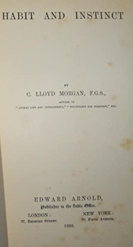 Habit and Instinct: Morgan, C. Llyod
