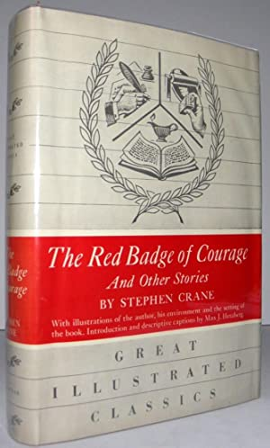 The Red Badge of Courage and Other Stories.[Great Illustrated Classics]
