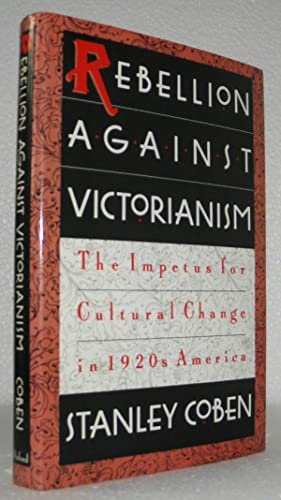 an overview of the rebellion against victorianism