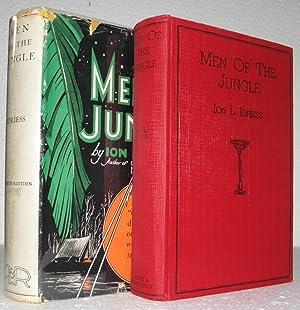 Men of the Jungle: Idriess, Jon L.