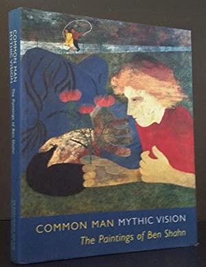 Common Man, Mythic Vision: The Paintings of Ben Shahn: Painting of Ben Shahn