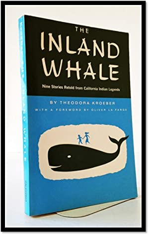 Inland Whale Nine Stories Retold from California