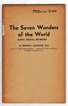 The Seven Wonders of the World: Ancient, Medieval, and Modern