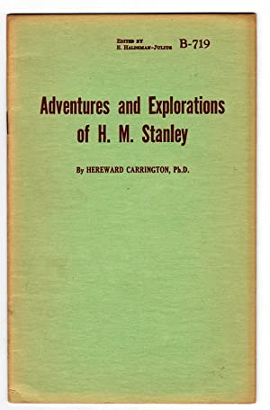 Adventures and Explorations of H. M. Stanley